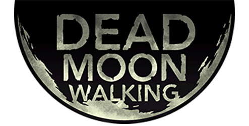 Dead Moon Walking