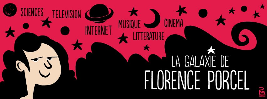 La galaxie de Florence Porcel