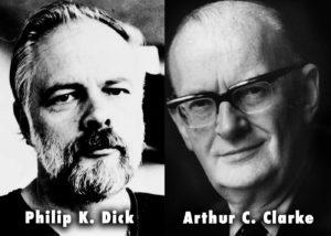 Philip K. Dick et Arthur C. Clarke