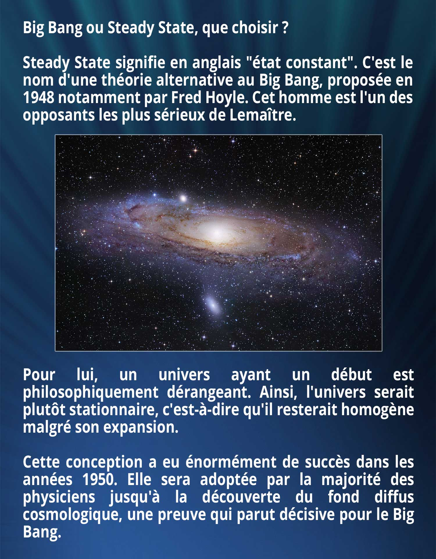 Big Bang ou Steady State, que choisir ? Steady State signifie en anglais