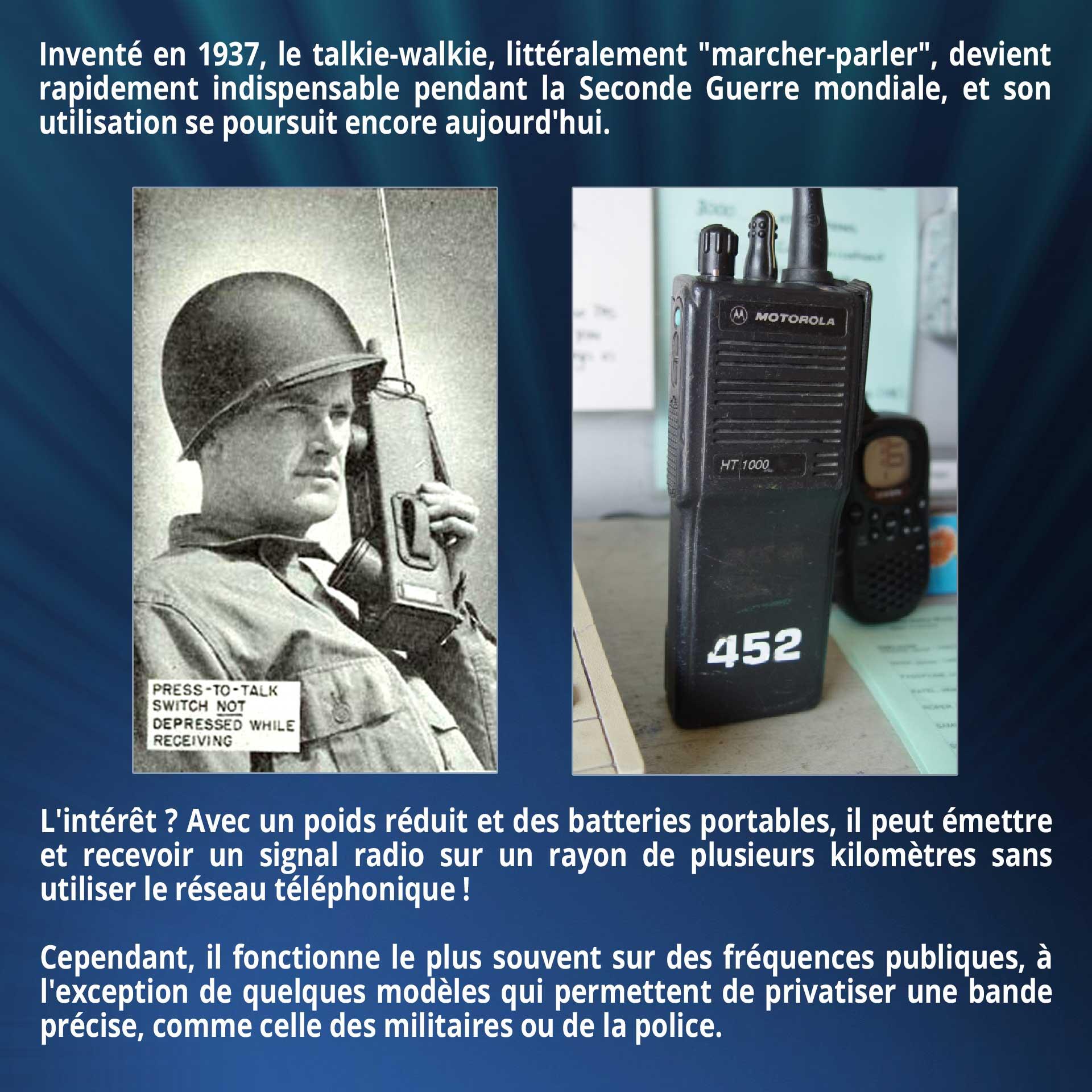 Inventé en 1937, le talkie-walkie, littéralement